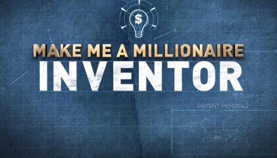 Make Me a Millionaire Inventor USA - CNBC